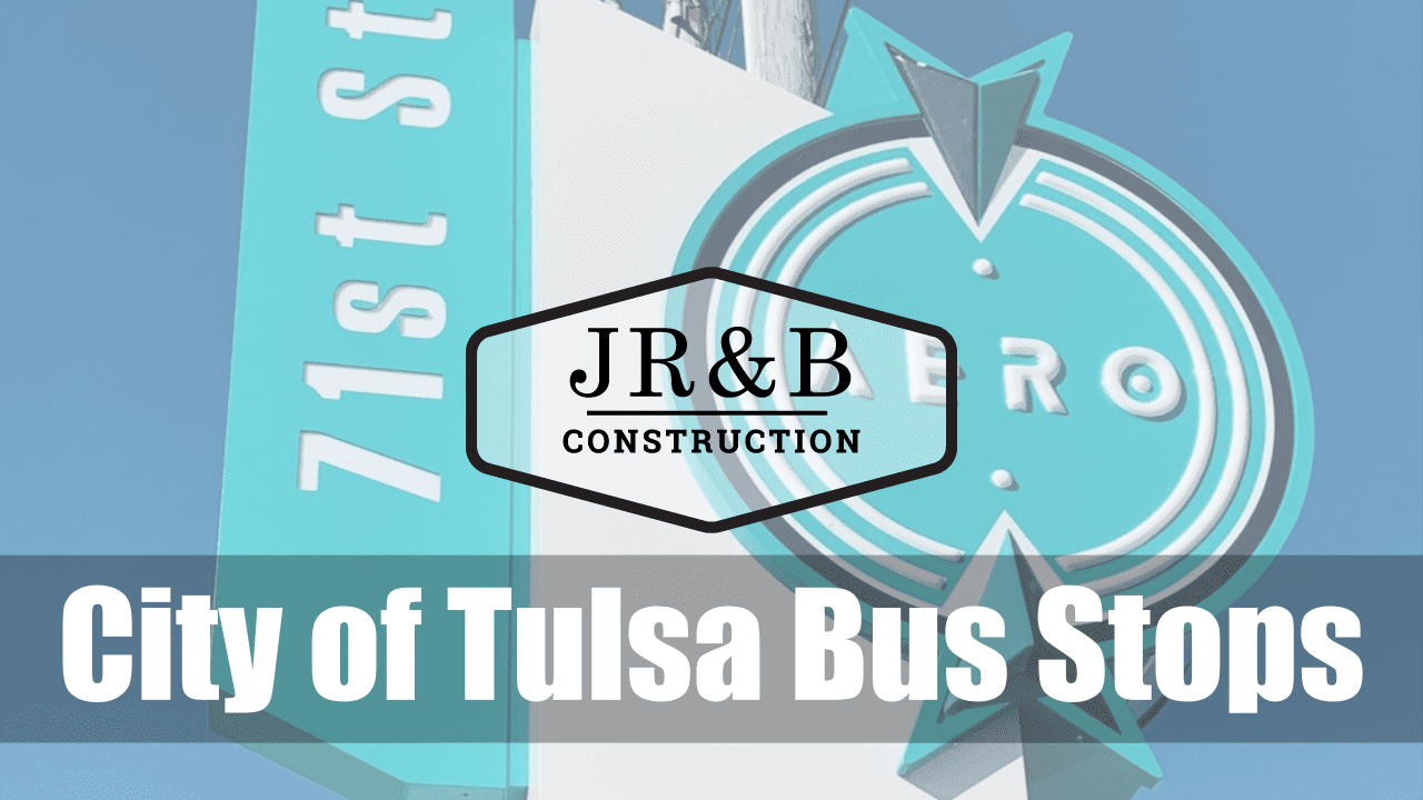 Concrete slab background with the JR&B logo set against it and words City of Tulsa Bus Stops overlaid on it